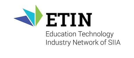ETIN-SIIA Student Privacy and Data Security Workshop For K-12 School Service Providers