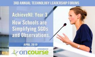 3rd Annual Technology Leadership Forum:  Streamlining SGOs and Staff Evaluation