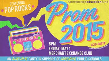 Prom 2015 - An Awesome (21+) Party in Support of Awesome Public Schools