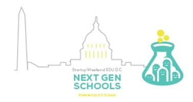 Startup Weekend EDU D.C.: Next Gen Schools