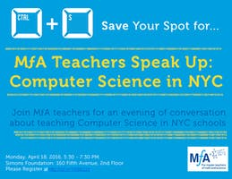 MfA Teacher Speak Up: Computer Science in NYC