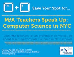 MfA Teacher Speak Up: Computer Science in NYC