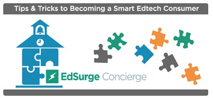 Tips and Tricks to Becoming a Smart Edtech Consumer