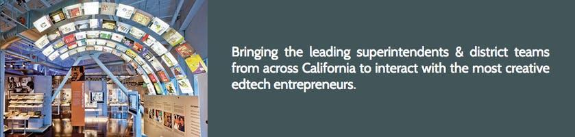 California Superintendents Tech for Schools Summit