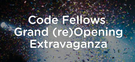 Code Fellows Grand (re)Opening Extravaganza