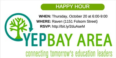 Young Education Professionals - Bay Area Happy Hour