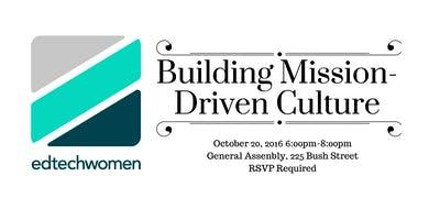 Building Mission-Driven Culture in Edtech