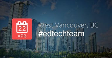 Vancouver Summit featuring Google for Education