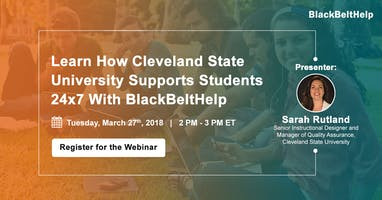 Learn How Cleveland State University Supports Students 24X7 With BlackBeltHelp