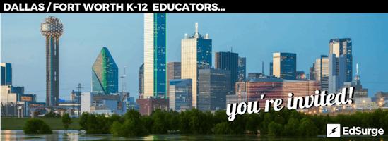 Local EdSurge Dallas-Fort Worth Tech Leaders Circle June 19th