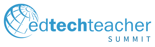 EdTechTeacher 2018 Boston Summit