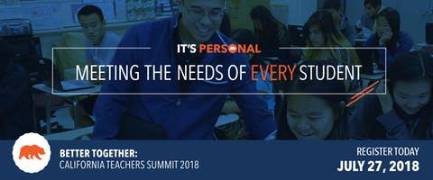 2018 Better Together: California Teachers Summit