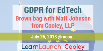 GDPR for Edtech: Brown Bag Lunch Session