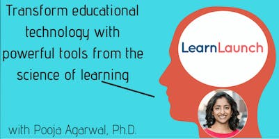 Transform educational technology with powerful tools from the science of learning