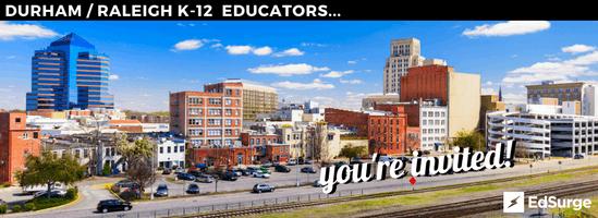 EdSurge Durham Teaching & Learning Circle for K-12 Educators