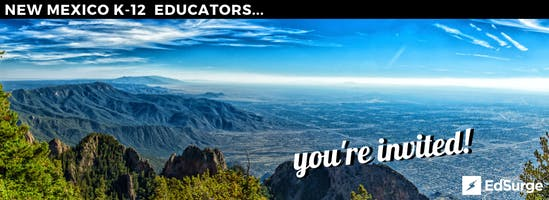 EdSurge Albuquerque Teaching & Learning Circle for K-12 Educators at NM TIE Conference