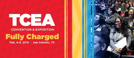 2019 TCEA Convention and Exposition