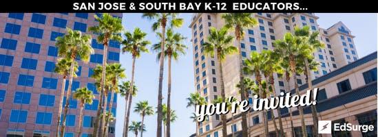 EdSurge San Jose and South Bay Teaching & Learning Circle for K-12 Educators