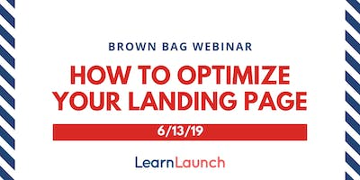 Marketing Brown Bag Webinars: How to Optimize Your Landing Page