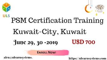 PSM Certification Training Course in Kuwait-City, Kuwait.