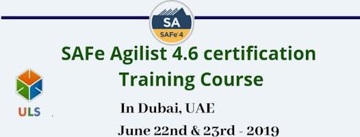 Leading SAFe 4.6 Certification Training Course in Dubai, UAE.