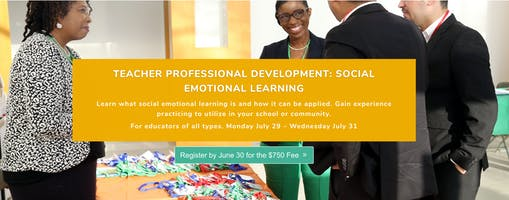 TEACHER PROFESSIONAL DEVELOPMENT: SOCIAL EMOTIONAL LEARNING