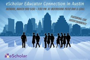 Join eScholar in Austin, TX at our Educator Connection