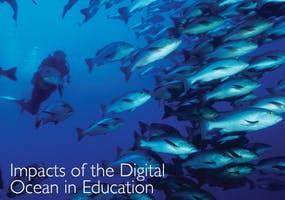 Impacts of the Digital Ocean in Education