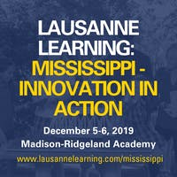 Lausanne Learning: Mississippi - Innovation in Action