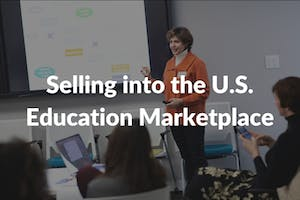 Selling into the U.S. Education Marketplace