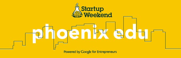 Startup Weekend EDU Phoenix