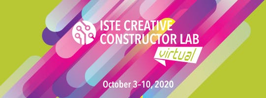 ISTE Creative Constructor Lab Call for Proposals