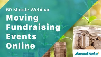 Acadiate Webinar: Moving Fundraising Events Online