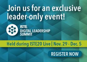 ISTE Digital Leadership Summit