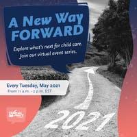 A New Way Forward: Virtual Event Series
