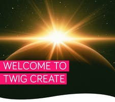 Discover Twig Create