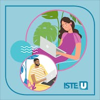 ISTE U's Summer Learning Academy 2021