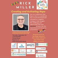 San Diego Remake Learning Days Back to School Kickoff Event: Creating and Activating Hope with Rick Miller