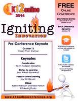 K12 Online Conference 2014 - Igniting Innovation