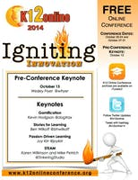 K12 Online Conference 2014 - Igniting Innovation