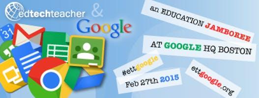 EdTechTeacher Google Jamboree