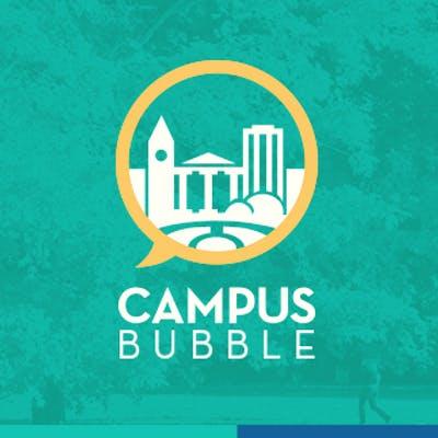 Campus Bubble