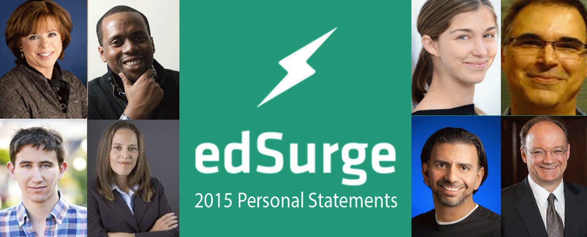 EdSurge 2015 Personal Statements