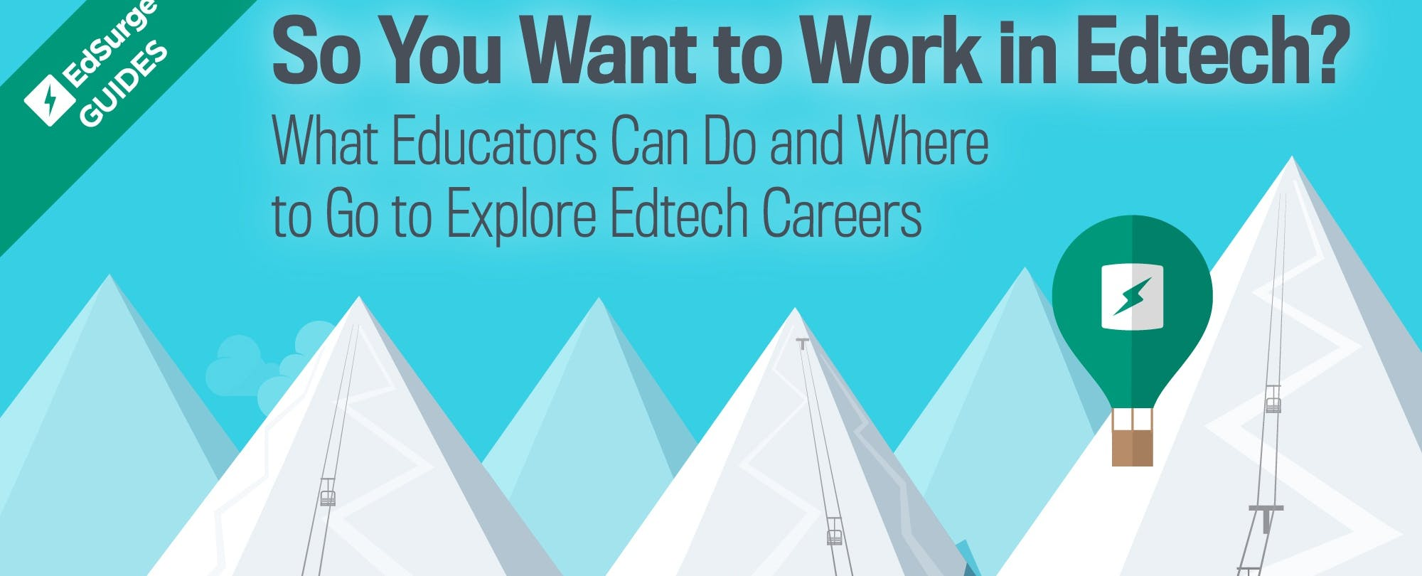 So You Want to Work in Edtech?