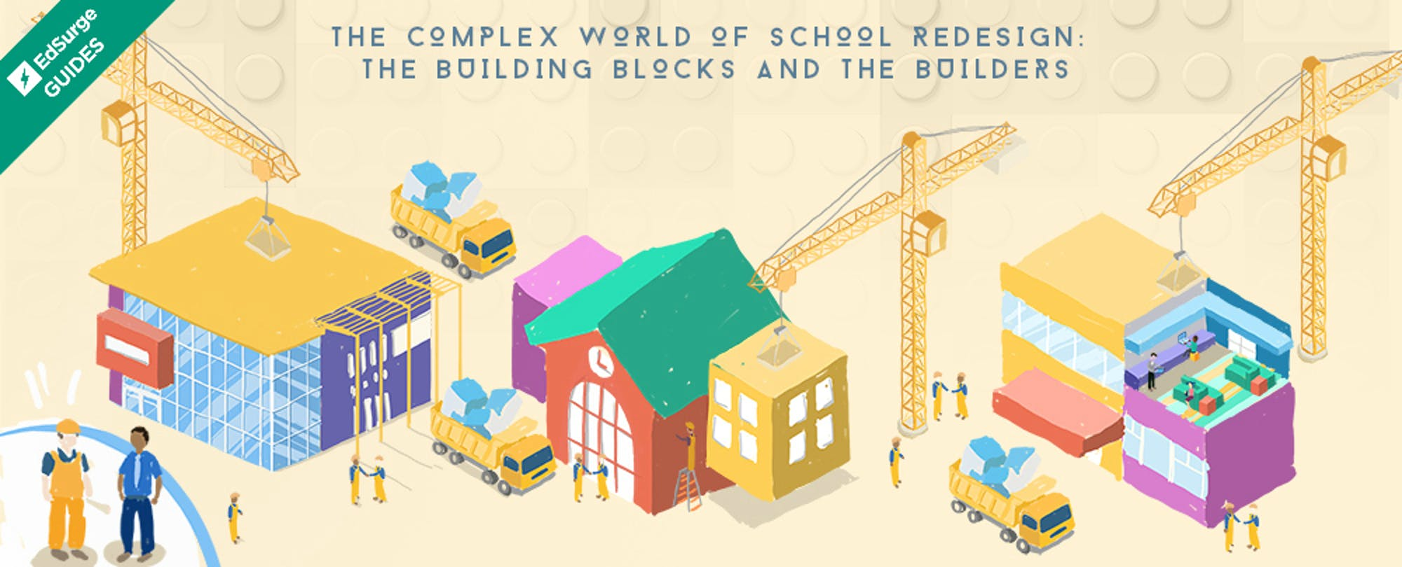 The Complex World of School Redesign: The Building Blocks and the Builders