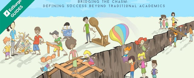 Bridging the Chasm: Defining Success Beyond Traditional Academics