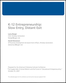 K-12 Entrepreneurship: Slow Entry, Distant Exit