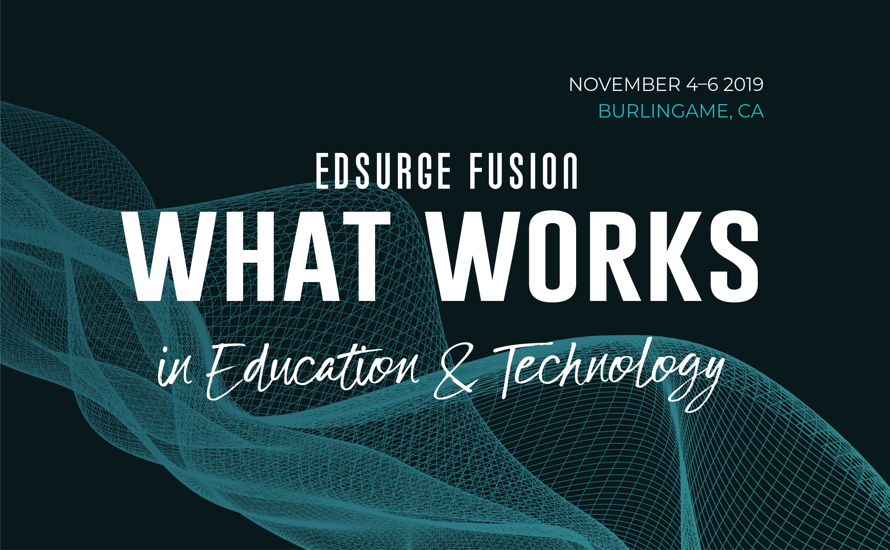 EdSurge Fusion Conference 2019 | What Works in Education & Technology
