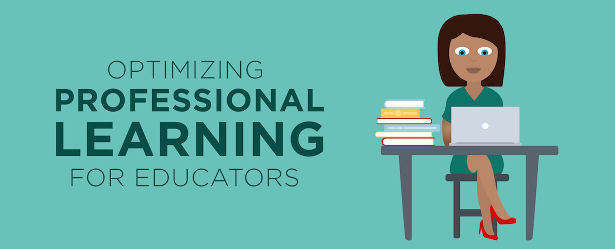 Optimizing Professional Learning for Educators (Infographic)