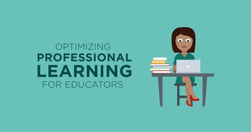 Optimizing Professional Learning for Educators (Infographic)